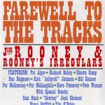 Farewell to the Tracks - Jim Rooney
