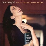 Nanci Griffith - Other Voices