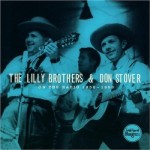 Lilly Bros  aand Don Stover