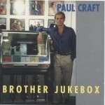 paul craft brother jukebox